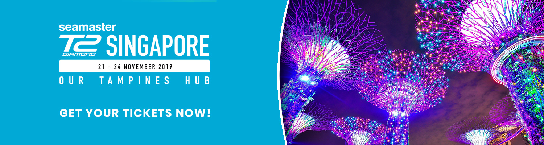 SEAMASTER T2 DIAMOND 2019 SINGAPORE | 21 – 24 NOVEMBER 2019 | OUR TAMPINES HUB